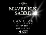 'Emotion' (Ain't Nobody) 'MaverickSabre'